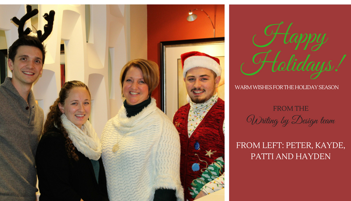 Happy Holidays from the Writing by Design team. A photo of Peter, Kayde, Patti and Hayden in holiday-themed attire.